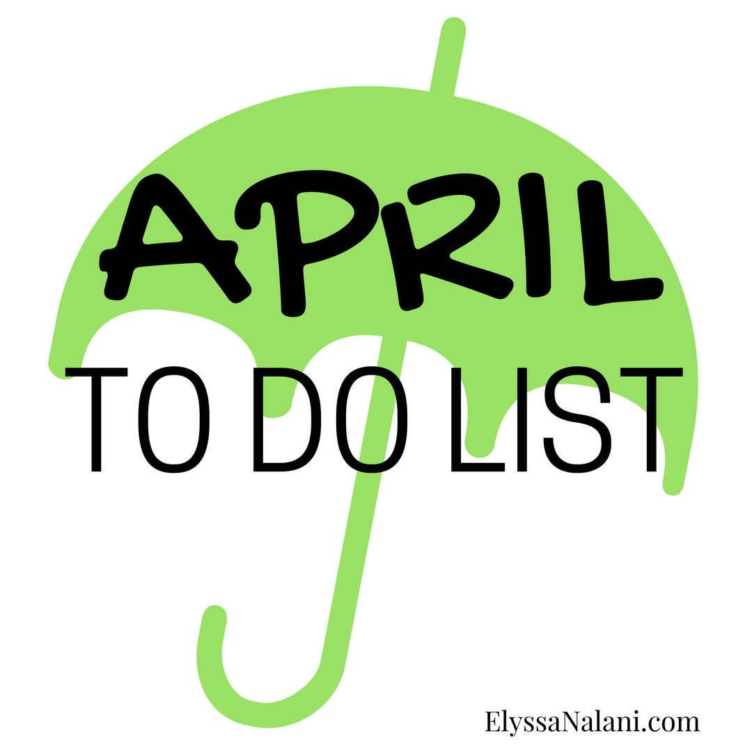 April To Do List