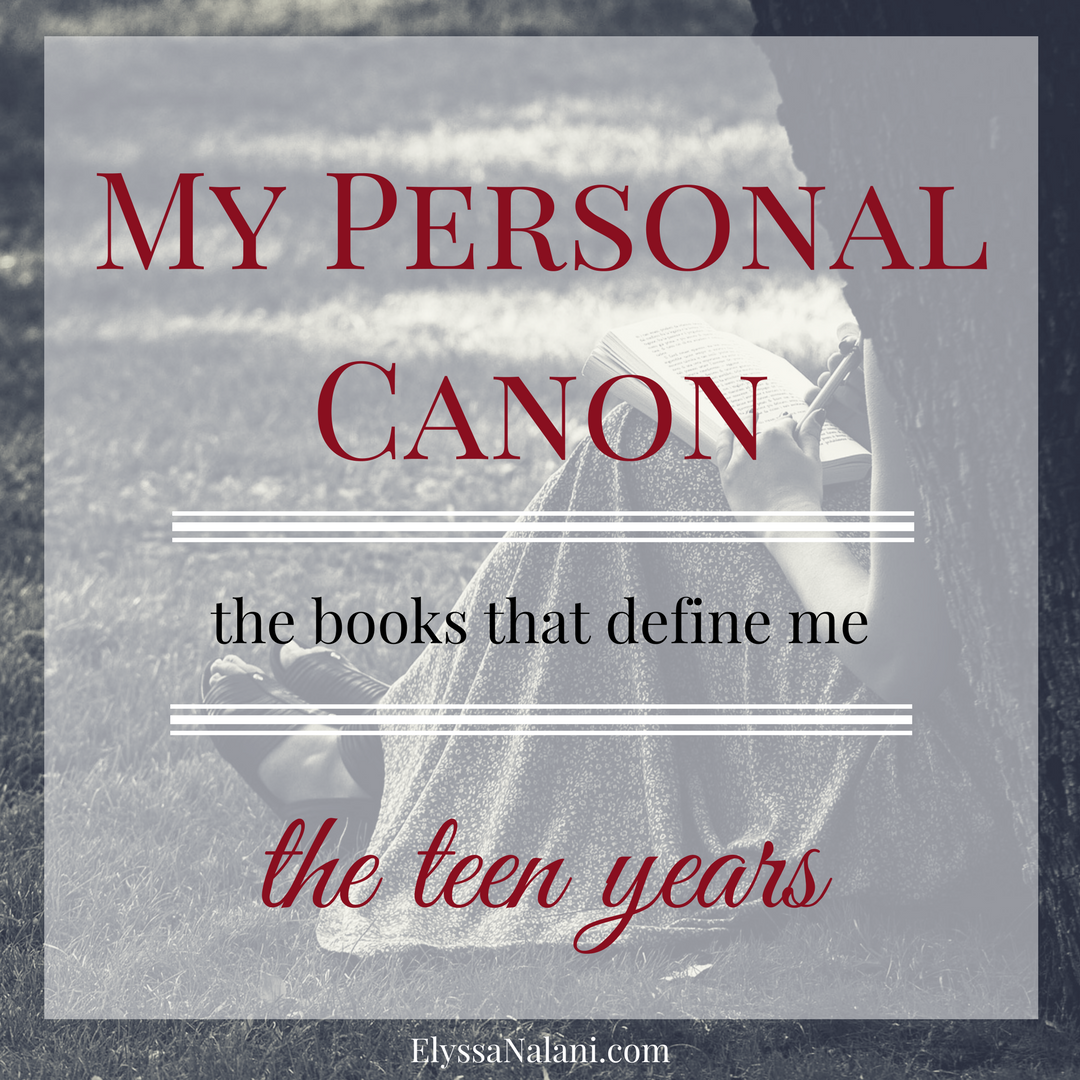 My Personal Canon: The Teen Years