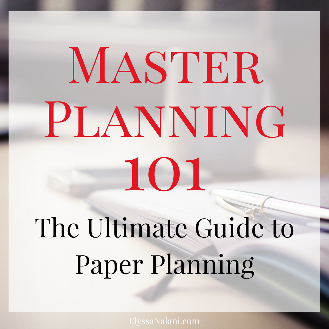 Master Planning 101: The Ultimate Guide to Paper Planning