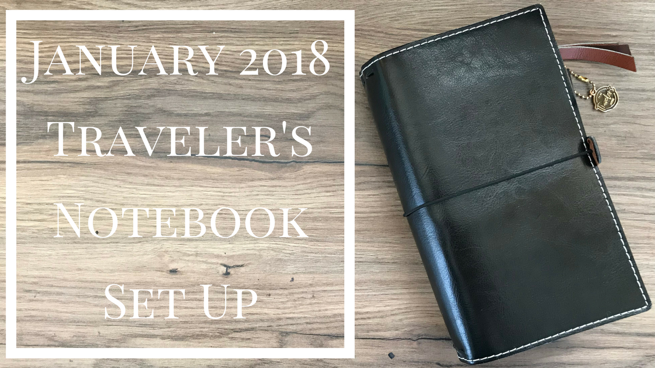January 2018 Traveler's Notebook Set Up