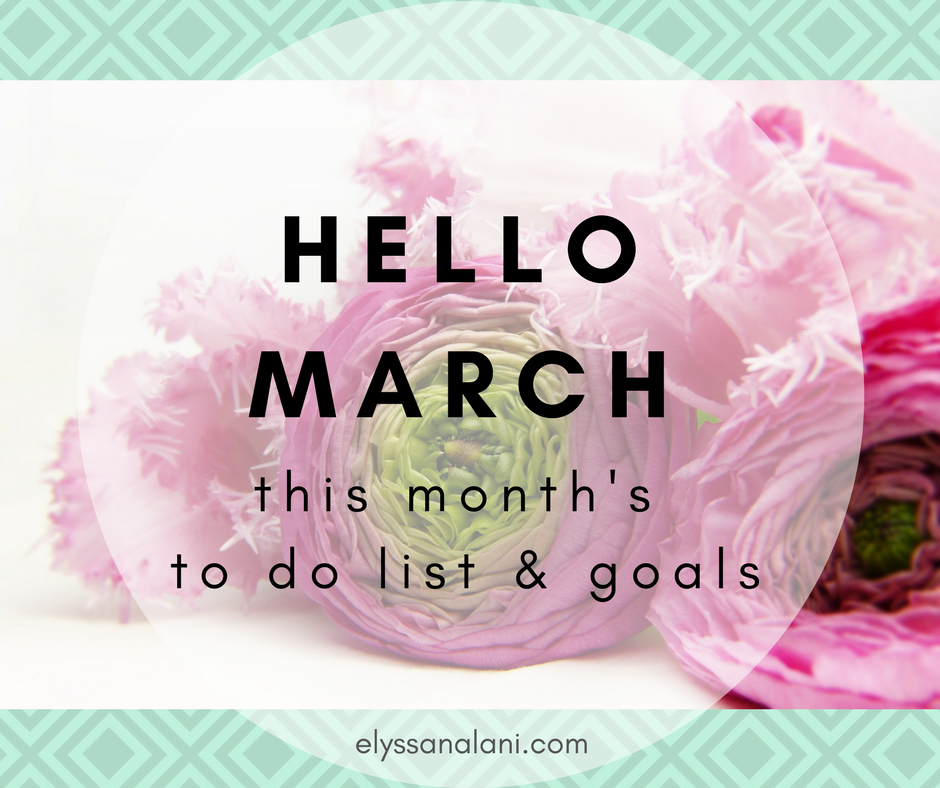 hello march! | this month's to-do list & goals