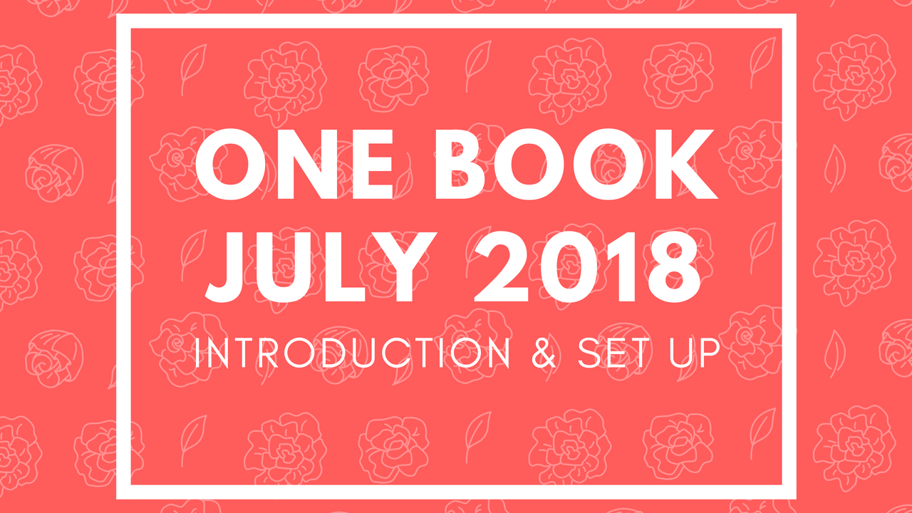 One Book July 2018 | Elyssa Nalani