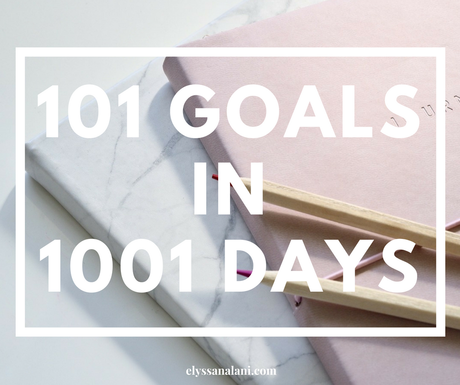 101 Goals in 1001 Days