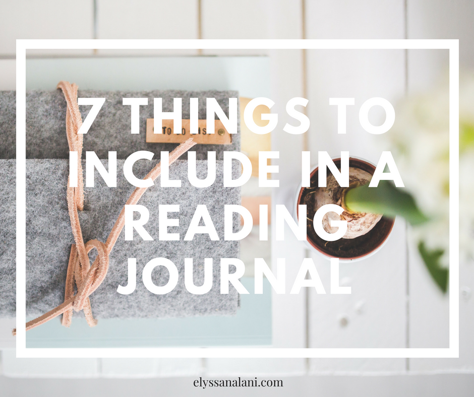 7 Things to Include in a Reading Journal
