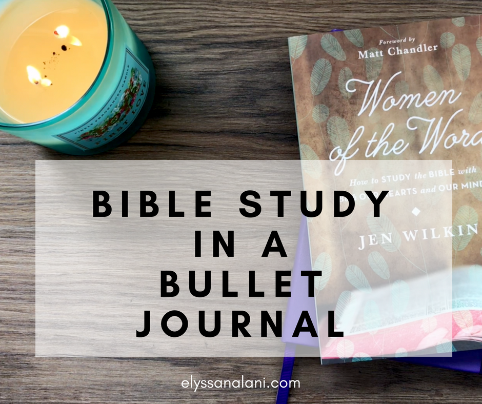 Simple Bible Study in a Bullet Journal + The Book to Get You Started | Elyssa Nalani