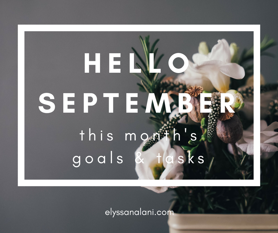 Hello September | This Month's Goals & Tasks