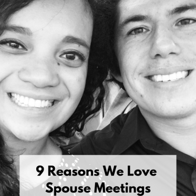 9 Reasons Why We Love Spouse Meetings & Why You Need to Do It Too!