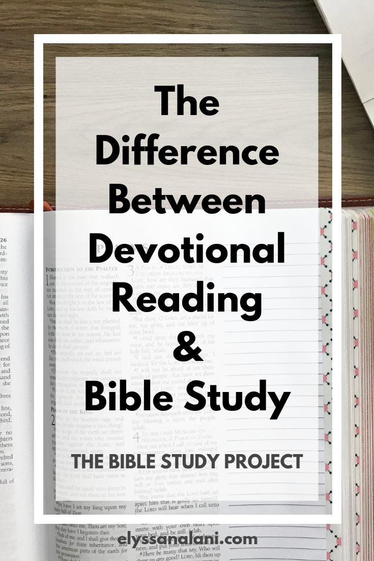 The Difference Between Devotional Reading & Bible Study | The Bible Study Project