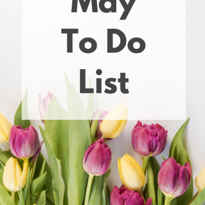 May 2019 To Do List