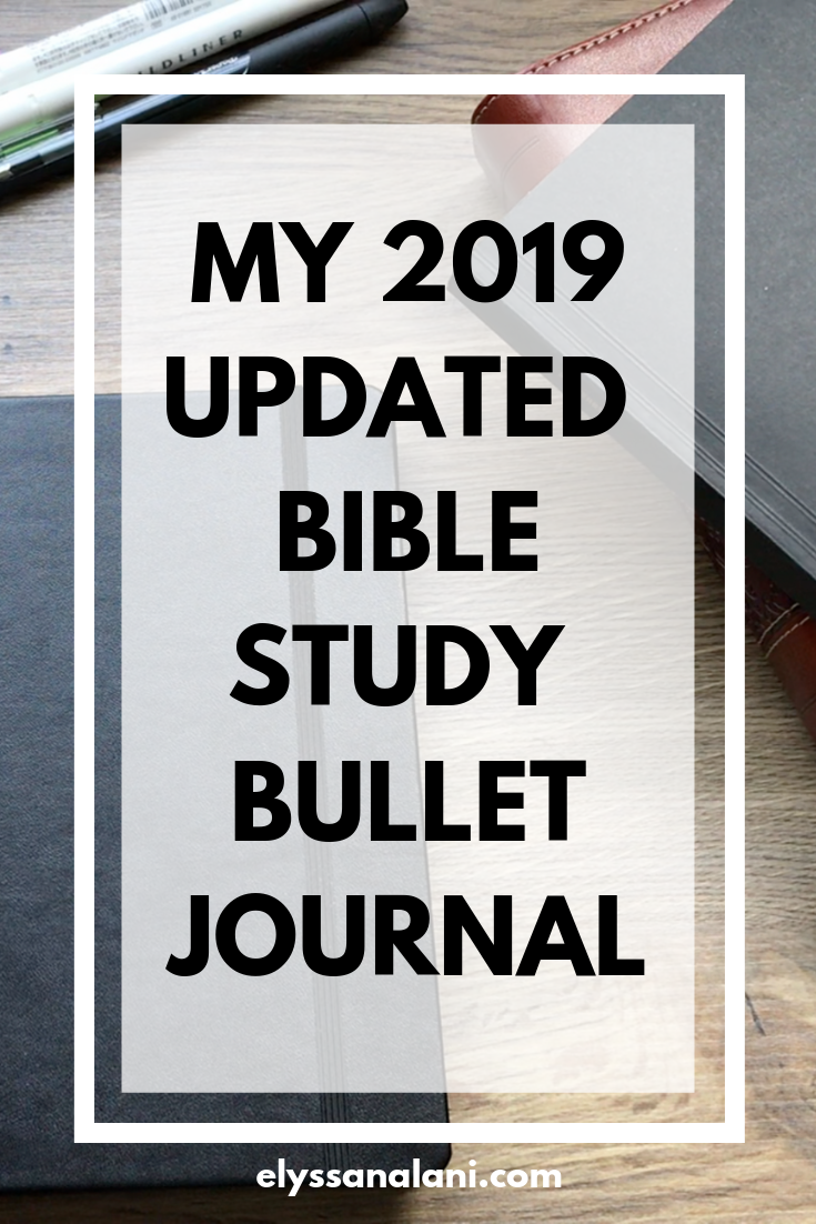 My 2019 Updated Bible Study Bullet Journal