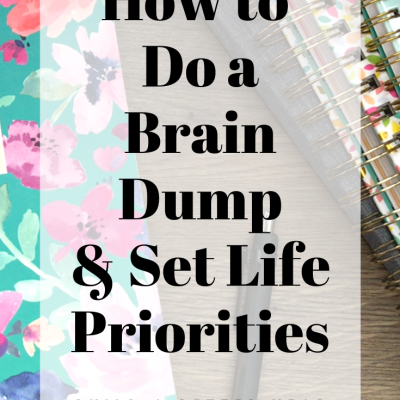 How to Do a Brain Dump & Set Life Priorities | BUILD A BETTER YEAR 2020