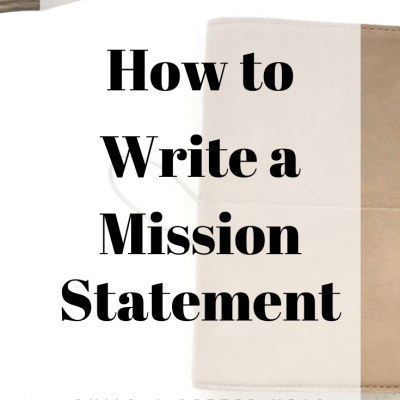 How to Write A Mission Statement | BUILD A BETTER YEAR 2020