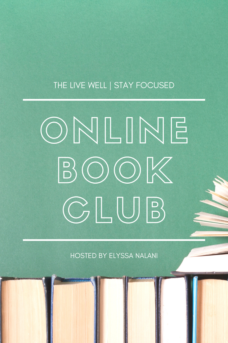 The Live Well | Stay Focused Online Book Club