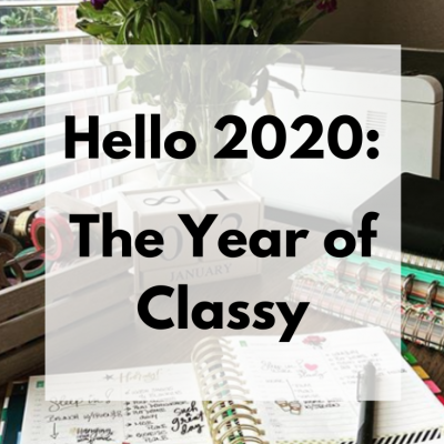Hello 2020: The Year of Classy