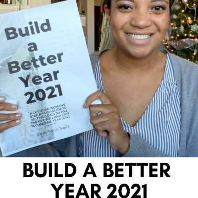 Build a Better Year 2021 | Part 3 | Seasons & Priorities
