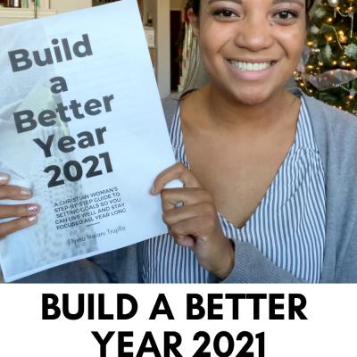Build a Better Year 2021 | Part 3 | Seasons & Priorities